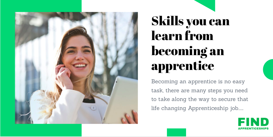 Skills you'll learning when you become an apprentice